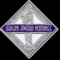 Origins Awards Nomineeseal Medallion - Click to learn more at the GAMA web site!