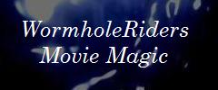 WormholeRiders Movie Magic Site