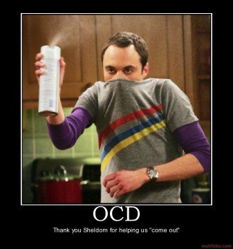 OCD - Sheldon from Big Bang Theory