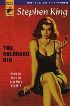 The Colorado Kid - Paperback cover - Click to learn more at Stephen King's official web site!