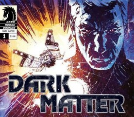 Dark Matter comics - banner poster - Click to learn more at Dark Horse Comics!