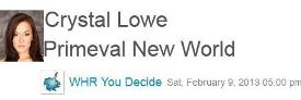 0956 &#8211; You Decide Radio Crystal Lowe on Primeval New World