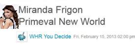 0954 – You Decide Radio Miranda Frigon on Primeval New World