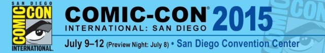 SDCC 2015 Banner - Click to learn more at the official Comic-Con International web site!