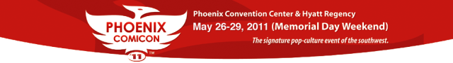Click to learn more about Pheonix ComicCon 2011!
