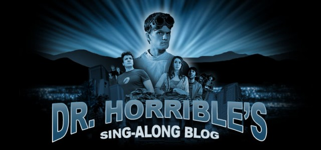 Click to learn more about Dr Horrible Sing Along Blog!