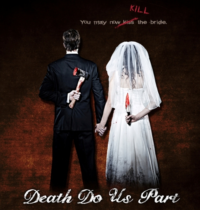 Death Do Us Part - banner poster - Learn more at the official web site!
