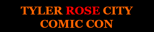 Tyler Rose City Comic-Con banner - Click to visit their official web site!