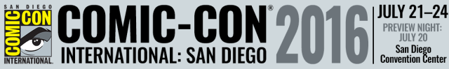 SDCC 2016 Banner - Click to visit the official Comic-Con web site!