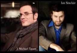J. Michael Tatum & Ian Sinclair