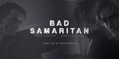 Bad Samaritan Poster. Click to visit and follow Bad Samaritan on Twitter!