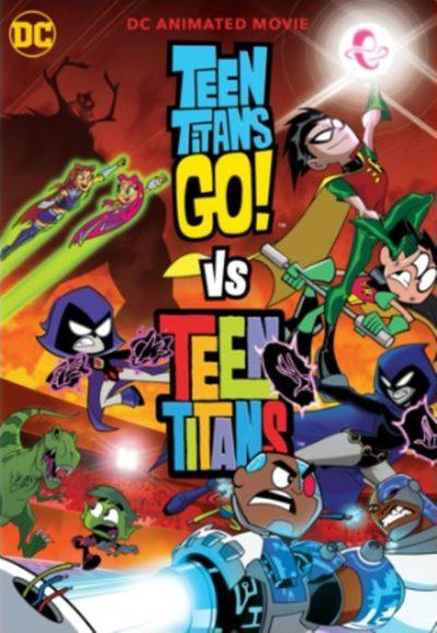 Teen Titan Go vs Teen Titans poster