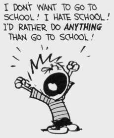 Click to learn more about Hating school from Calvin and Hobbes!