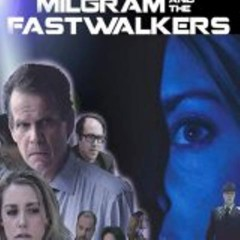 Milgram and the Fastwalkers banner - Click to learn more at the official web site!