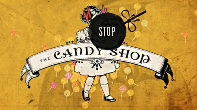 The Candy Shop - Stop The Candy Shop banner